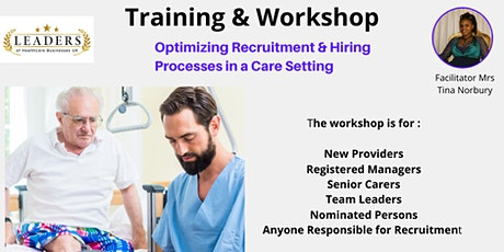 Optimising Recruitment and Hiring Processes In a Care Setting tickets