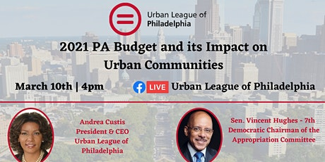 2021 PA Budget and its Impact on  Urban Communities tickets