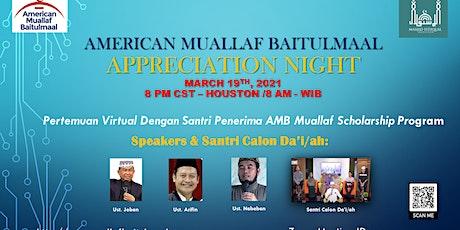 American Muallaf Baitulmaal - Appreciation Night tickets
