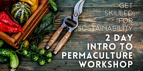 Introduction to Permaculture 2-Day Workshop tickets