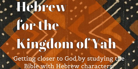 Hebrew Characters for the Kingdom of Yah -  #FindKofi tickets