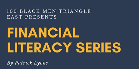 100 Black Men of Triangle East Presents: Financial Literacy Series tickets