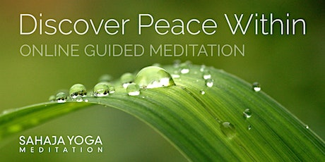 Discover Peace Within - Saturday Guided Meditation tickets