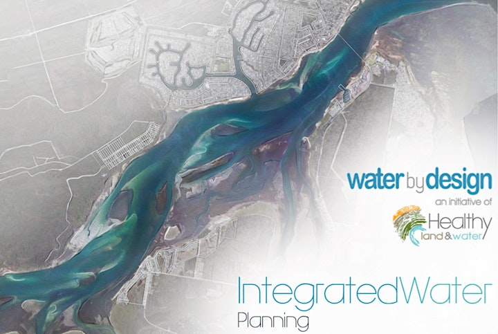 Water by Design - REEF Community of Practice - Integrated Water Planning image