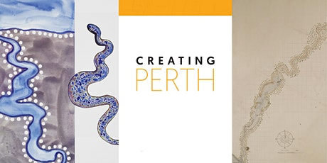 Visioning Perth - A Creating Perth exhibition Panel Discussion tickets