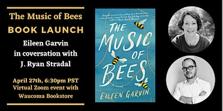 The Music of Bees Book Launch - Eileen Garvin with J. Ryan Stradal tickets