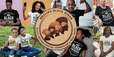 Healing Black Minds - African American Mental Health Awareness Discussion tickets