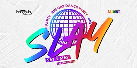 SLAY Big Gay Dance Party tickets