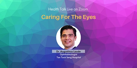 Caring For The Eyes (via Zoom) tickets