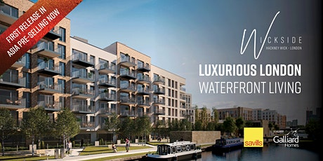 FIRST RELEASE in Asia - Wickside, luxurious London canal side apartments tickets