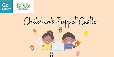 Children's Puppet Castle | Early READ tickets