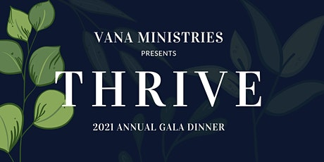 THRIVE | VANA Ministries Annual Gala Dinner tickets
