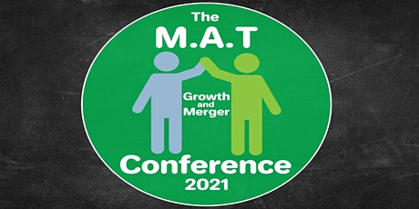 The MAT Growth and Merger Conference 2021 tickets