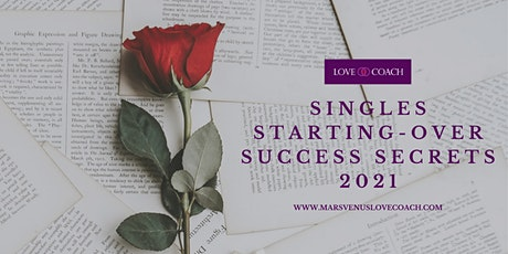SINGLES STARTING-OVER SUCCESS SECRETS 2021 Live in Auckland tickets