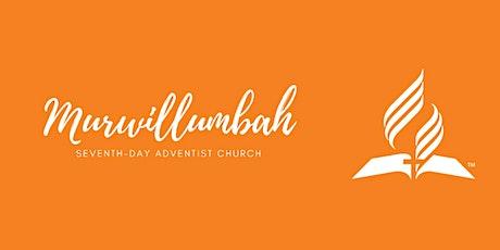 Murwillumbah SDA Church Service (March 13) tickets