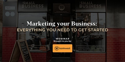 Marketing your Business: Everything you need to get started