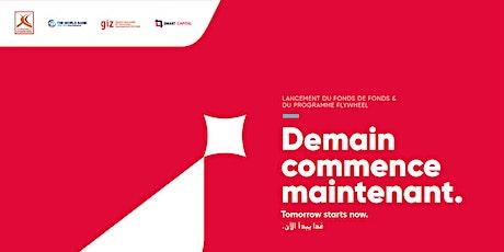 Startup Tunisia : Lancement du Fonds de Fonds et de Startup Ecosystem billets