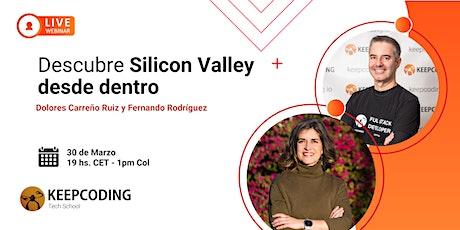 Webinar: Descubre Silicon Valley desde dentro entradas
