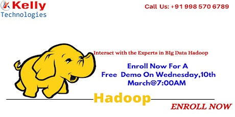 Free Demo on Hadoop on Wednesday 10th March 2021 @ 7 AM ,in hyd tickets