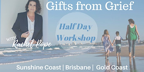 Gifts from Grief - Half Day Workshop with Rachel Pope tickets