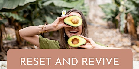 RESET + REVIVE 4 WEEK TRANSFORMATIONAL GROUP PROGRAMME tickets