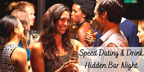 Speed Dating, (Hidden Bar) Complimentary Drink & You! (38 - 55yrs) tickets