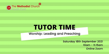 Worship: Leading and Preaching Tutor Time tickets