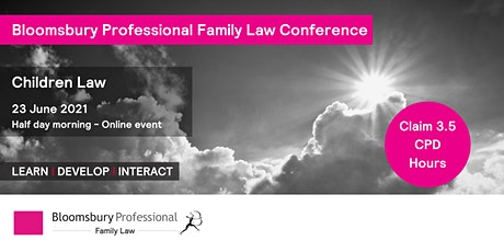 Bloomsbury Professional: Family Law: Children Law Half Day Conference tickets