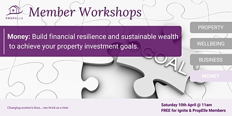 Money Workshop | Build financial resilience  to achieve your property goals tickets