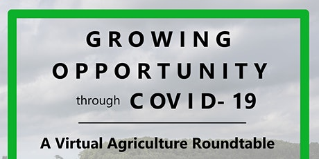 Agriculture Roundtable: Growing Opportunity Through COVID-19 tickets