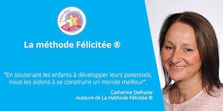 Formation de base à La méthode Félicitée ® - Spécifique Maternelle billets