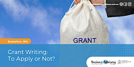 Grant Writing:  To Apply or Not? tickets