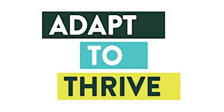 ADAPT to Thrive- International! tickets