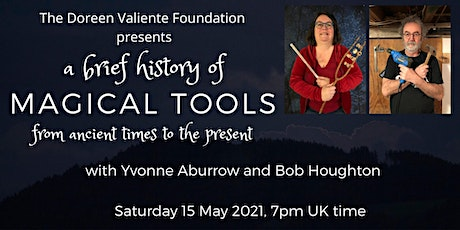 A brief history of Magical Tools from ancient times to the present tickets
