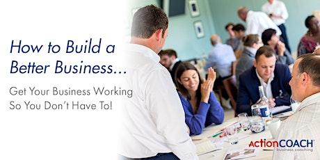 Business Growth Webinar - 6 Steps to a Better Business tickets