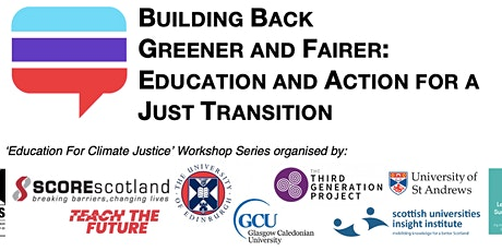 Education for Climate Justice: Building Back Greener (Event 2 of 3) tickets