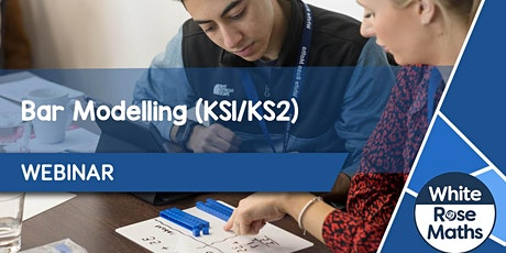 **WEBINAR** Bar Modelling (KS1/KS2) - 25.05.21 tickets