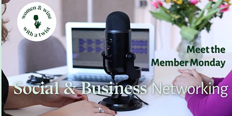 Meet the Member Monday - Women and Wine with a Twist tickets