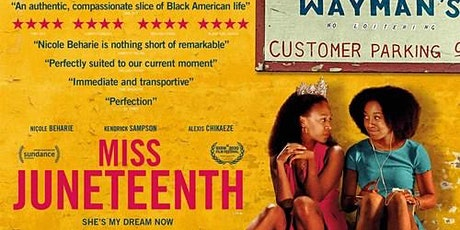 Cine-Sister Presents: Miss Juneteenth (2020) Virtual Screening tickets