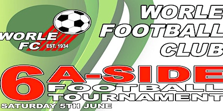 WORLE FC 6-A-SIDE TOURNAMENT tickets