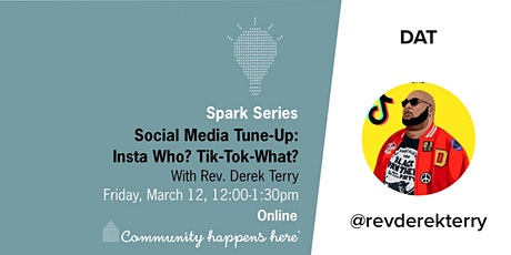 "Social Media Tune Up: ""Insta-Who? Tik-Tok-What?"" tickets"