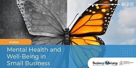 Mental Health and Well-Being in Small Business tickets