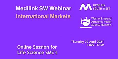 Medilink South West Webinar: International Markets tickets