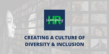 Creating a Culture of Diversity, Equity & Inclusion tickets