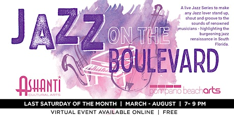 Jazz on the Boulevard - Virtual Concert Series tickets