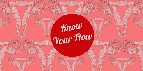 Know Your Flow - Stacey McEvoy presents Reusable Period Products tickets