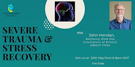 Severe Trauma & Stress Recovery Workshop tickets
