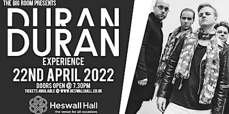 The Duran Duran Experience tickets