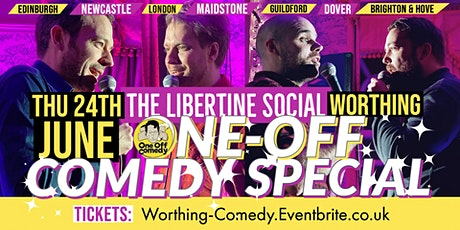 One-Off Comedy Special at The Libertine - Worthing! tickets