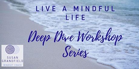 Live A Mindful Life tickets